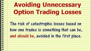 How to Avoid Catastrophic Option Trading Losses
