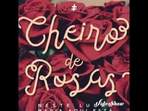 Cheiro de rosas -colo de Deus