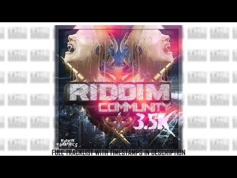 Riddim Community 3.5k LP [FULL]