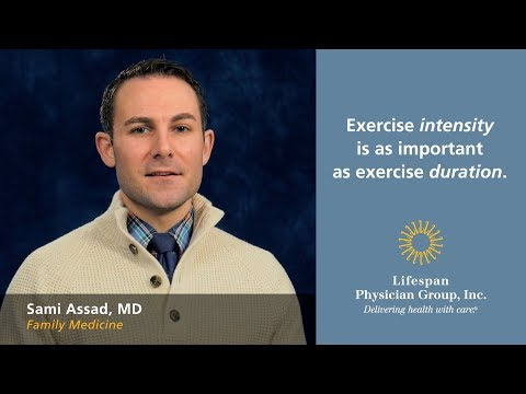 Exercise intensity is as important as exercise duration.