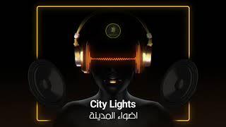 موسيقى - اضواء المدينه | City Lights Music | 2020