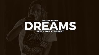 """[FREE] Fetty Wap / Speaker Knockerz / Lil Durk Type Beat """"Dreams"""" (Prod by J. Ream)"""