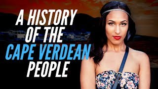 A History Of Cape Verdean People