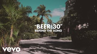 Florida Georgia Line - Beer:30 (Behind The Song)