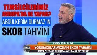 Abdülkerim Durmaz'ın skor tahmini / Genk - Beşiktaş / Fenerbahçe - Anderlecht