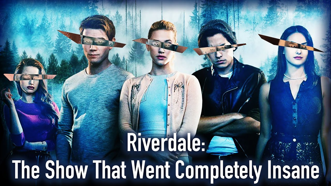 Download Riverdale: The Show That Went Completely Insane