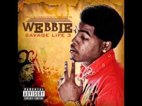 Webbie - Trilla Than A Bitch
