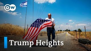 A visit to Trump town in Golan Heights | DW News