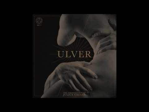 """Album Review: Ulver """"The Assassination of Julius Caesar"""" 2017"""