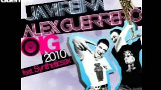 Alex Guerrero Javi Reina Ft Syntheticsax Oig 2010 Original Mix