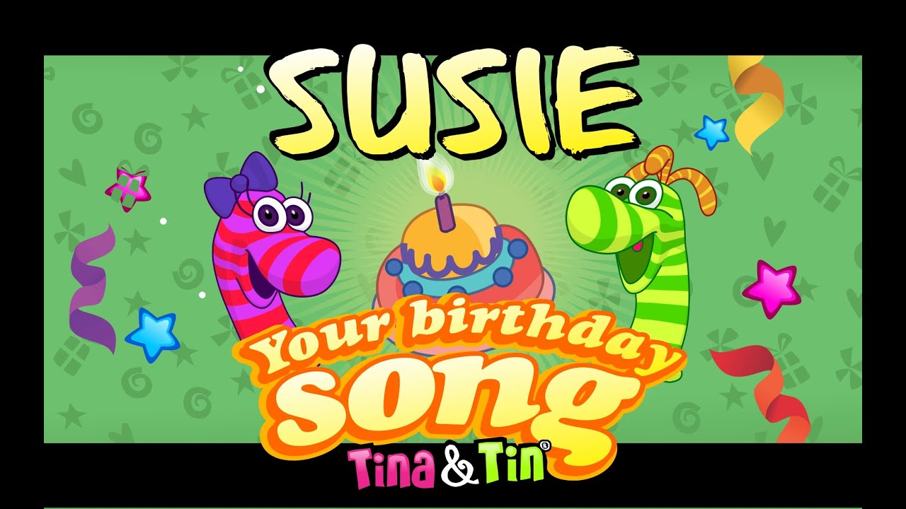 Tina Amp Tin Happy Birthday Susie 🎁 🐣 Personalized Songs For