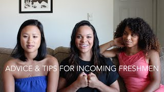 THINGS WE LEARNED IN COLLEGE: ADVICE AND TIPS FOR INCOMING FRESHMEN