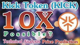 Kick Token Kick Price Prediction And Technical Analysis Youtube
