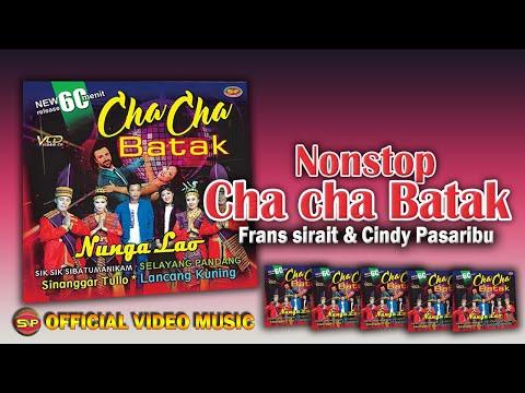 Frans Sirait & Cindy CH Pasaribu - Cha Cha Batak 60 Menit [OFFICIAL]i