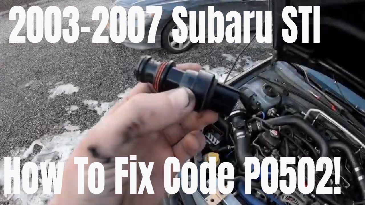 2003-2007 Subaru STI P0502 Speed Sensor Code
