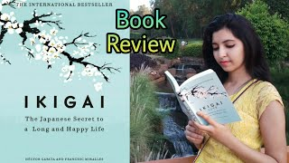 Ikigai | Book Review | The Japanese Secret To A Long & Happy Life  #bookreview