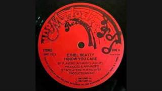 Ethel Beatty - I Know You Care