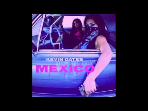 Kevin Gates - Mexico (Chopped and screwed)
