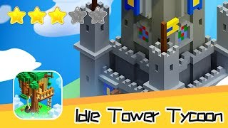 Idle Tower Tycoon : Tap, Craft - Henrik Hakobyan Walkthrough Super Cool! Recommend index three stars