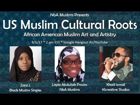 US Muslim Cultural Roots: AA Muslim Art and Artistry