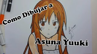 "Como Dibujar A Asuna Yuuki Paso a Paso - How to Draw Asuna Yuuki  ""SAO"""