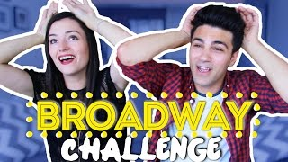 MUSICAL THEATER BROADWAY CHALLENGE ft  Natasha Negovanlis (KindaTV) | Daniel Coz
