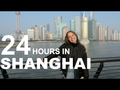 Guide to 24 Hours in Shanghai