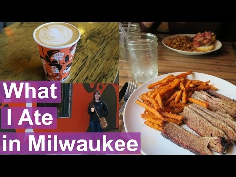 What I Ate While Traveling (Milwaukee Edition)