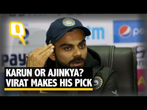 The Quint: Karun Nair or Ajinkya Rahane? Virat Kohli Makes His Pick