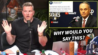Pat McAfee Reacts To Rob Manfred's Surprising Admission About The MLB Negotiations