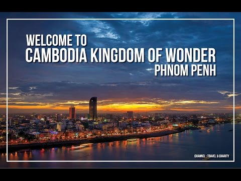 Guide for Travelling to Cambodia - Where to go in Phnom Penh