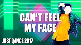 Just Dance 2017: Can't Feel My Face by The Weeknd- Official Track Gameplay [US]