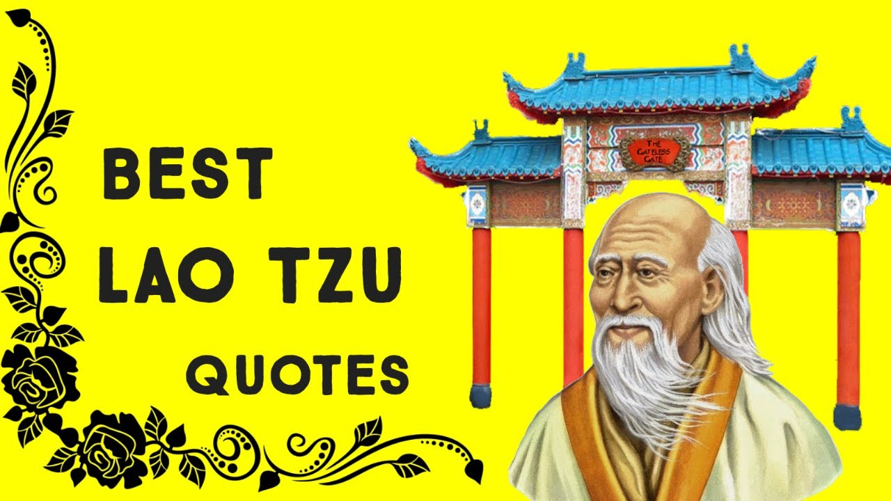 Lao Tzu The Taoist Master, Most Motivational And Inspirational Quotes.