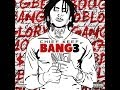 Chief Keef-Getcha Bang 3 Official (with Lyrics)
