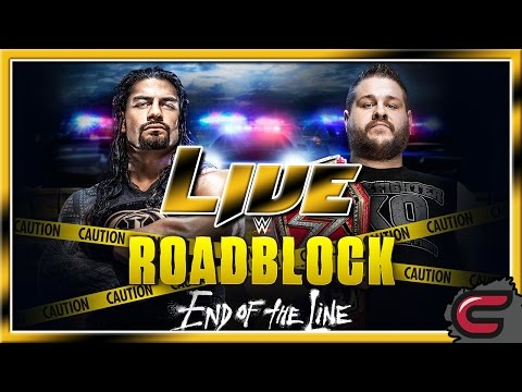 WWE Roadblock End Of The Line Live December 18th 2016, Full Show/Live Reactions/Review/Highlights