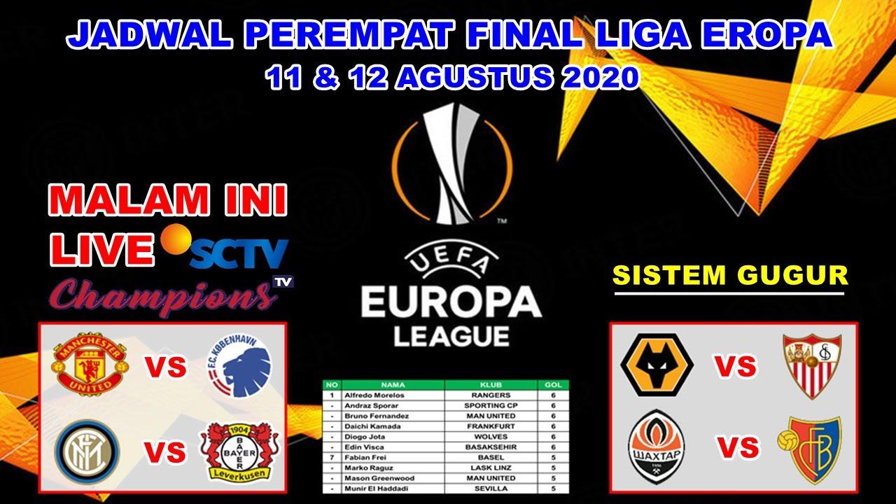 Jadwal Perempat Final Liga Eropa Malam Ini Live Sctv Manchester United Vs Copenhagen Europa League Youtube