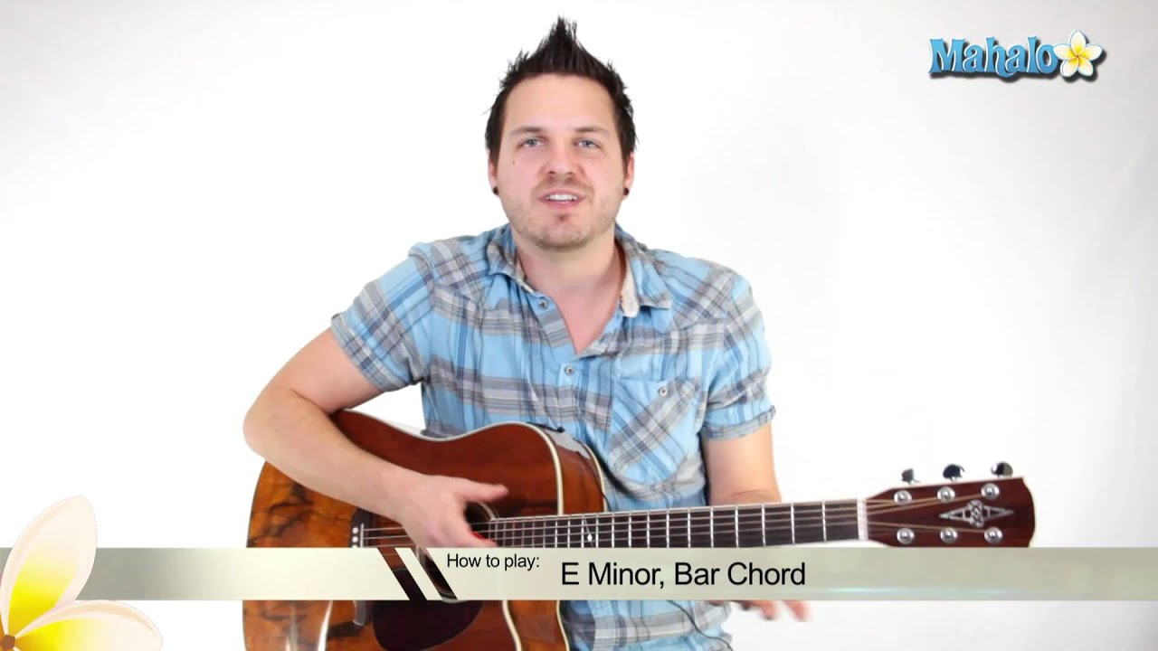 How To Play An E Minor Em Bar Chord On Guitar 7th Fret Youtube