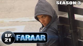 Faraar (2018) Season 02 Episode 21   Hollywood TV Shows Hindi Dubbed