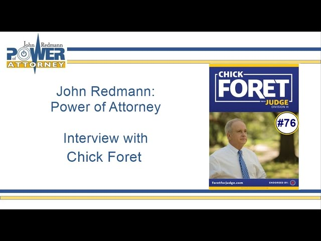 John Redmann: Power of Attorney - Interview with Chick Foret