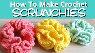 HOW TO Make Crochet Hair SCRUNCHIES - TWO ways! [EASY]