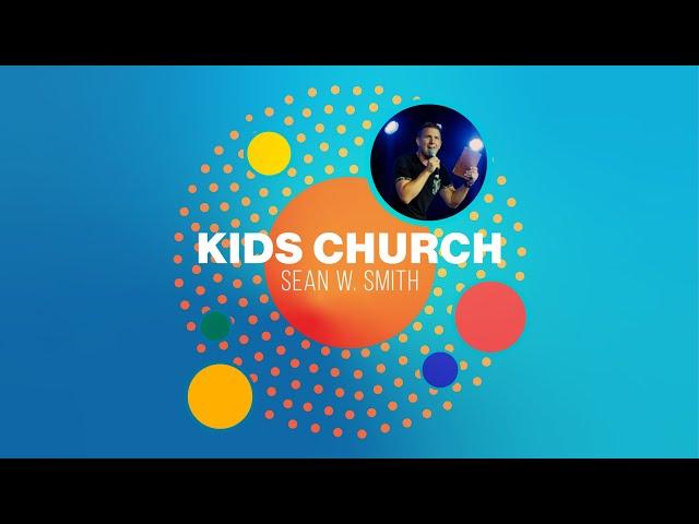 KIDS CHURCH GUEST WORSHIP LEADER - SEAN W SMITH