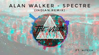 Alan Walker Spectre Vocal Version Indian Remix
