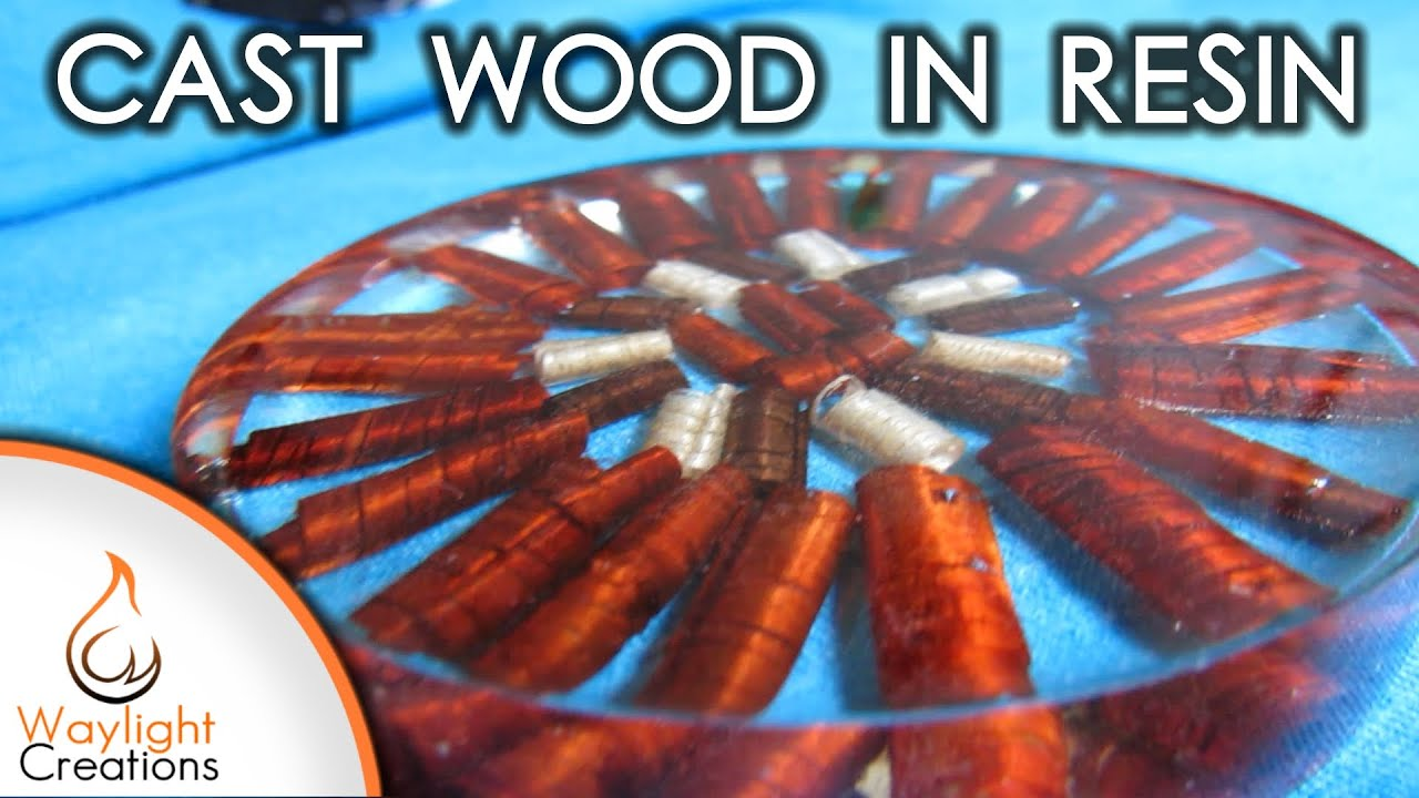How To Cast Wood In Resin The Everlasting Wood Curl