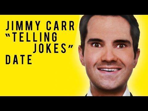 Jimmy Carr - Telling Jokes - Date