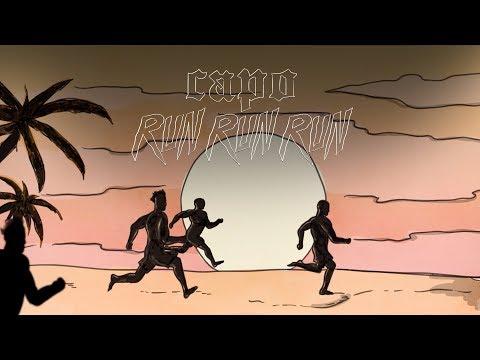CAPO - RUN RUN RUN [Official Video]