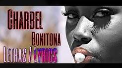 Charbel - Bonitona (letra/ lyrics)