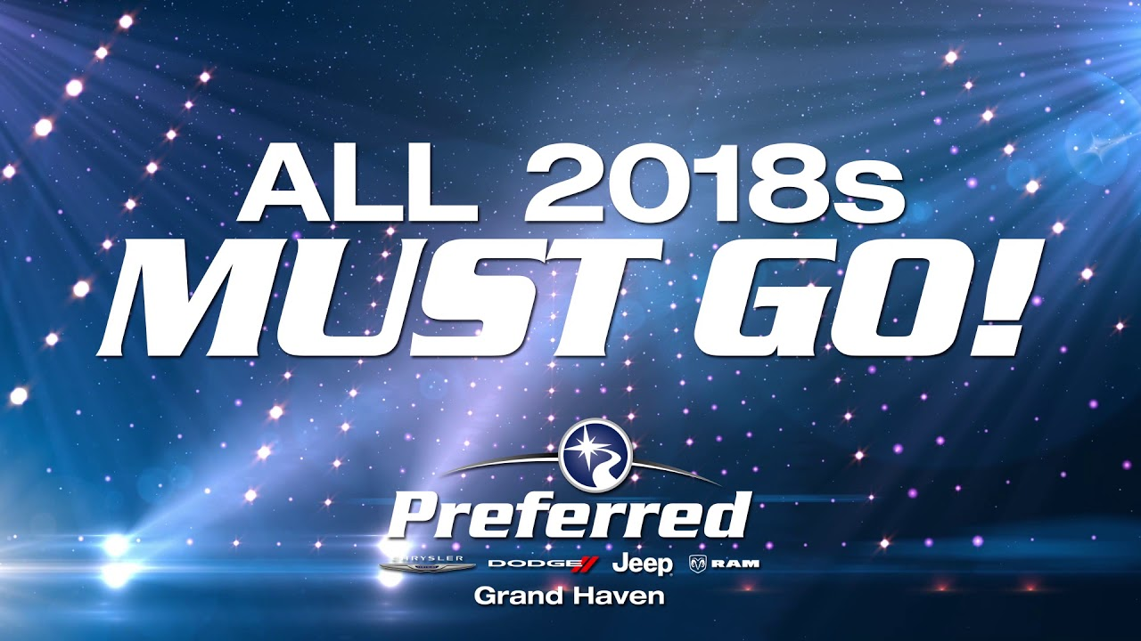 Preferred Grand Haven >> Model Year End Clearance B Preferred Chrysler Dodge Jeep Ram Grand Haven