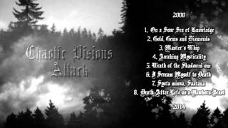 Chaotic Visions Attack Promo 2000 -2014