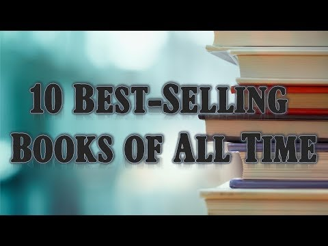 10 Best Selling Books of All Time (2019 Updated)
