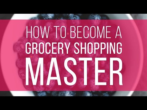 TFD's Rules For Mastering The Grocery Store | The Financial Diet